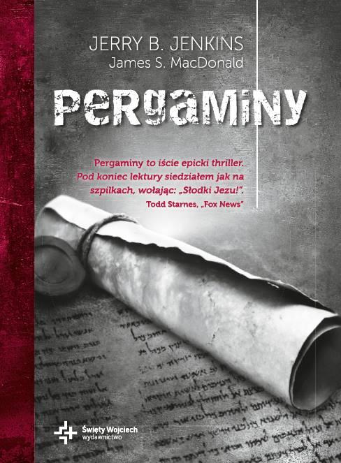 Pergaminy – Jerry B. Jenkins, James S. MacDonald